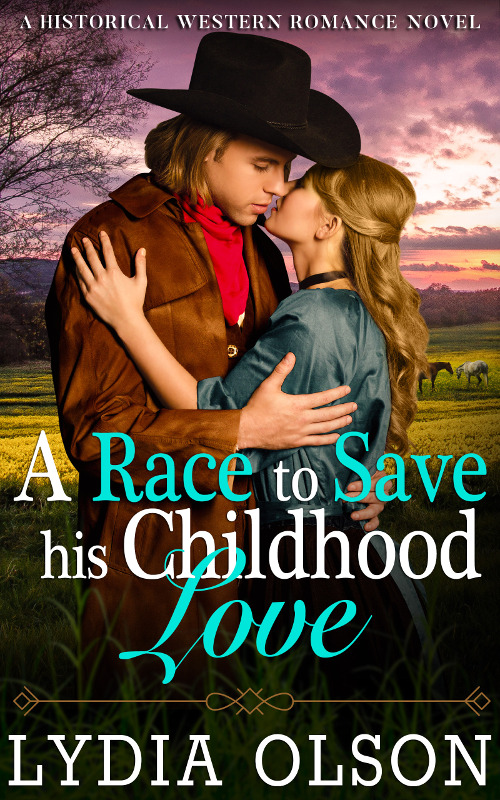 A Race to Save his Childhood Love, by Lydia Olson