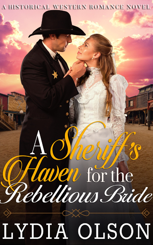 A Sheriff's Haven for the Rebellious Bride