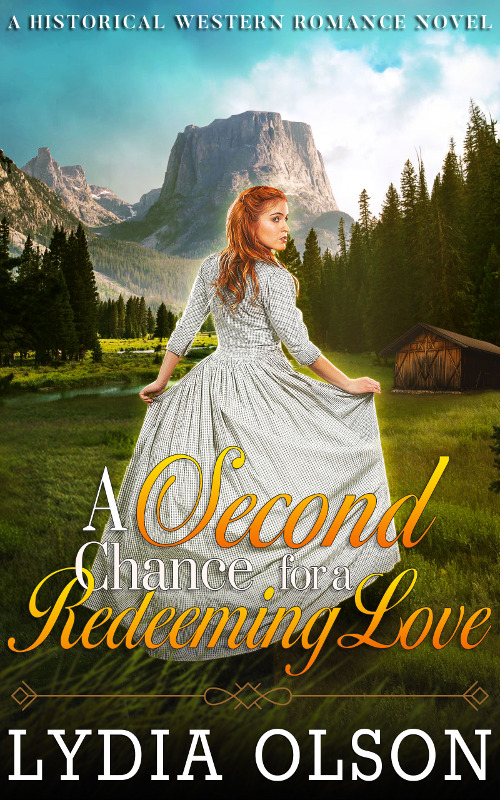 A Second Chance for a Redeeming Love, by Lydia Olson
