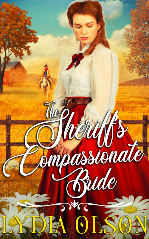 The Sheriff's Compassionate Bride, by Lydia Olson