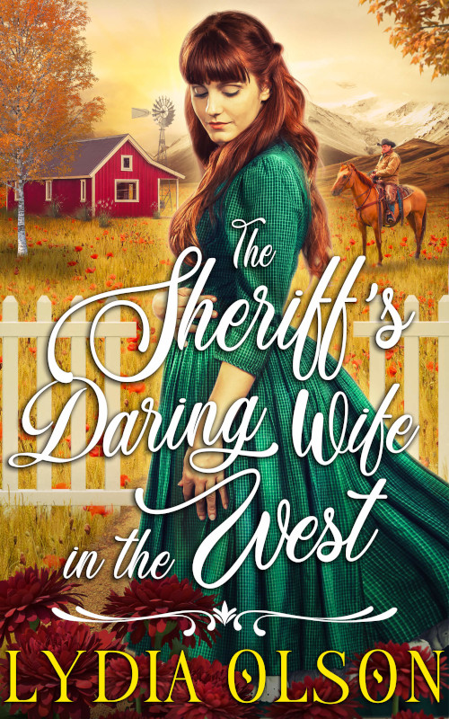 The Sheriff's Daring Wife in the West