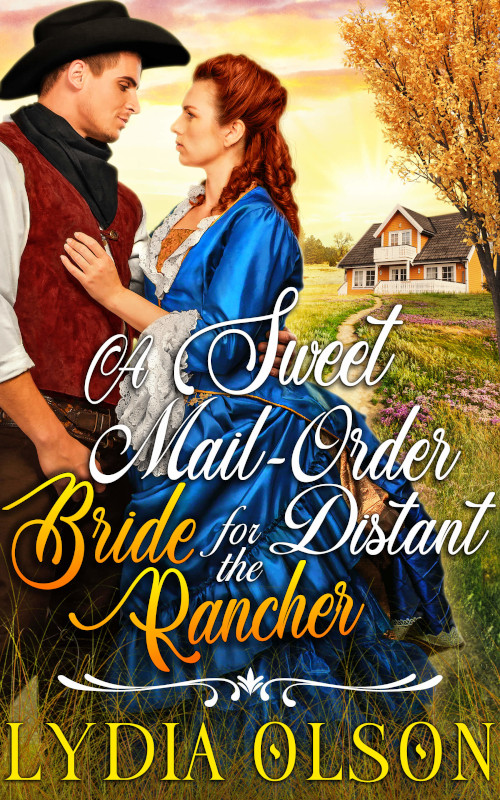 A Sweet Mail-Order Bride for the Distant Rancher